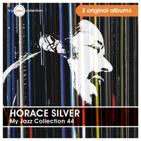 Horace Silver - My Jazz Collection 44 (3 Albums)