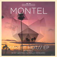 Montel - Make It Hot