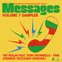 The Realm - Papa Records & Reel People Music Present: Messages, Vol. 7 Sampler (Frankie Feliciano Remixes)