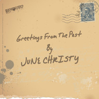 June Christy - Greetings From The Past