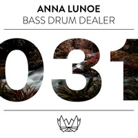 Anna Lunoe - Bass Drum Dealer (B.D.D) (Explicit)