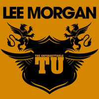Lee Morgan - The Unforgettable Lee Morgan (Digitally Remastered)