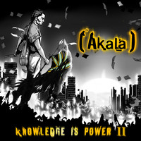 Akala - Knowledge Is Power, Vol. 2 (Explicit)