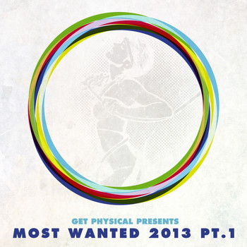 Various Artists - Get Physical Presents Most Wanted 2013, Pt. 1