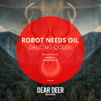 Robot Needs Oil - Dancing Queen