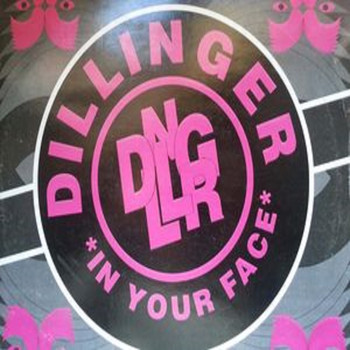 Dillinger - In Your Face