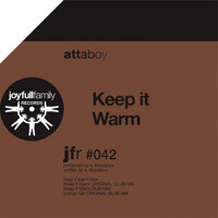 Attaboy - Keep It Warm