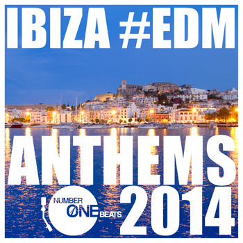 Various Artists - Ibiza #EDM Anthems 2014 (Explicit)