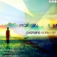 Makson - Changing Earth