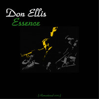 Don Ellis - Essence
