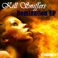 Kill Sniffers - Domination