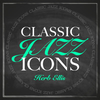 Herb Ellis - Classic Jazz Icons - Herb Ellis