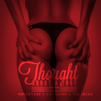 The Jacka - Thought About a Thot (Explicit)
