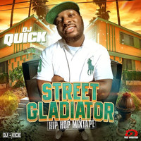 Dj Quick - Street Gladiator (Explicit)