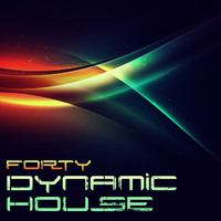 Forty - Dynamic House