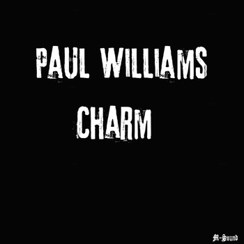 Paul Williams - Charm
