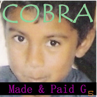 Cobra - Made & Paid G 5