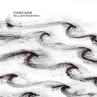 William Basinski - Cascade