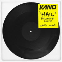Kano - Hail (Explicit)