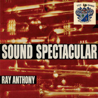 Ray Anthony - Sound Spectacular