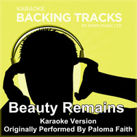Paris Music - Beauty Remains (Originally Performed By Paloma Faith) [Karaoke Version]