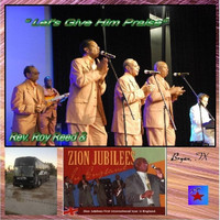 Rev. Roy Reed & The Zion Jubilees - Let's Give Him Praise