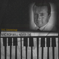 Vic Damone - NYC Pop Will Never Die