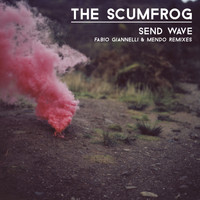 The Scumfrog - Send Wave