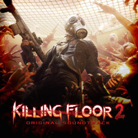 Impending Doom - Killing Floor 2 (Original Video Game Soundtrack)