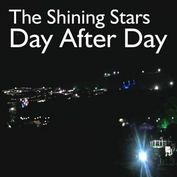 The Shining Stars - Day After Day