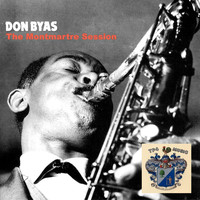 Don Byas - The Monmartre Seeeion