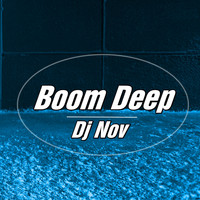 DJ Nov - Boom Deep