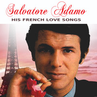 Salvatore Adamo - His french love songs