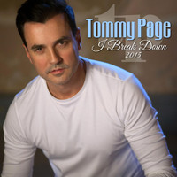 Tommy Page - I Break Down 2015