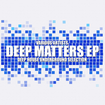 Various Artists - Deep Matters