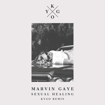 Marvin Gaye & Kygo - Sexual Healing (Kygo Remix)