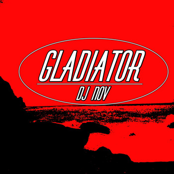 DJ Nov - Gladiator