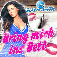Doktor Brille - Bring mich ins Bett