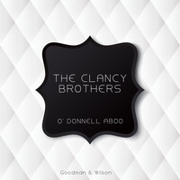 The Clancy Brothers - O' Donnell Aboo