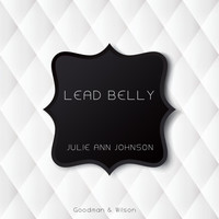Lead Belly - Julie Ann Johnson