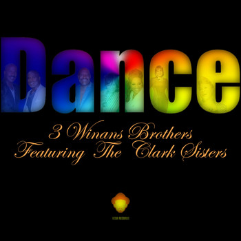 3 Winans Brothers Featuring The Clark Sisters - Dance