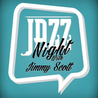 JIMMY SCOTT - Jazz Night with Jimmy Scott
