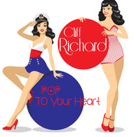 Cliff Richard - POP To Your Heart