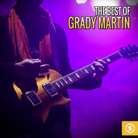 Grady Martin - The Best of Grady Martin