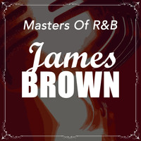 James Brown - Masters Of R&B