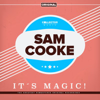 Sam Cooke - It´s Magic!