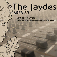 The Jaydes - Area 89
