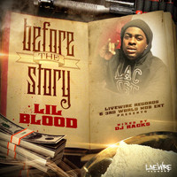 Lil Blood - Before the Story (Explicit)