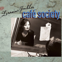 Lorraine Feather - Café Society