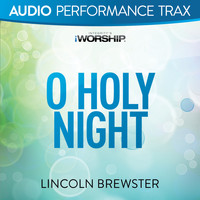 Lincoln Brewster - O Holy Night (Another Hallelujah) (Audio Performance Trax)
